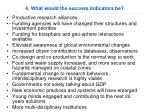 4 what would the success indicators be