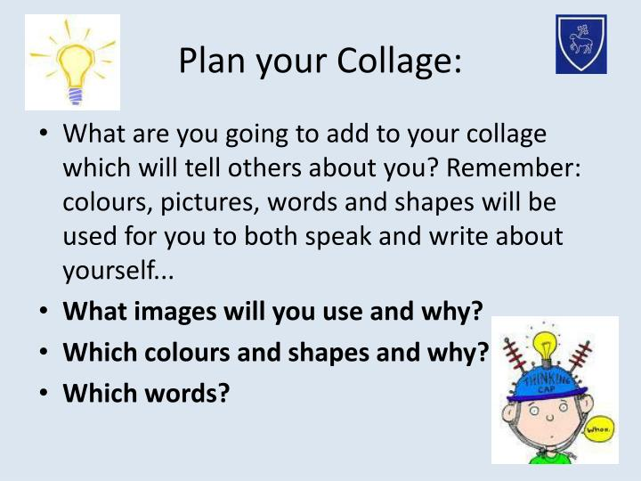 Plan your Collage: