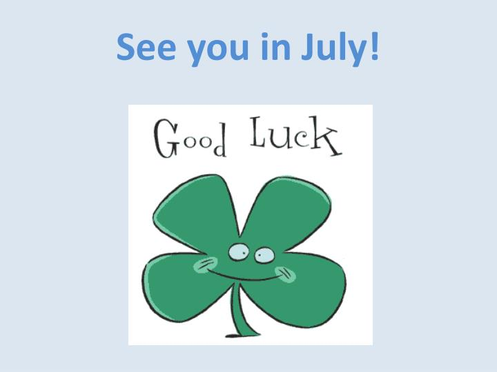 See you in July!