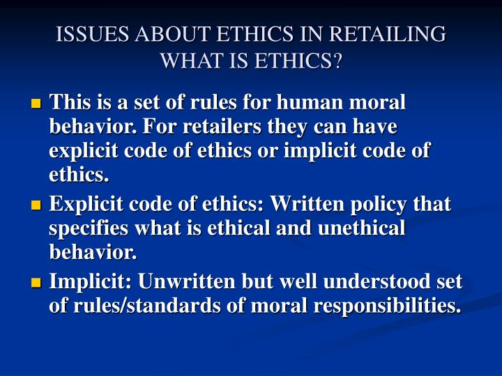 issues about ethics in retailing what is ethics n.