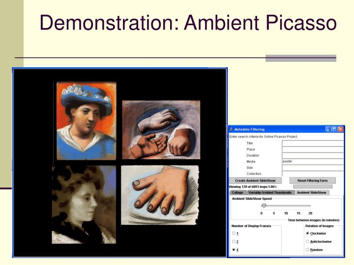 Demonstration: Ambient Picasso