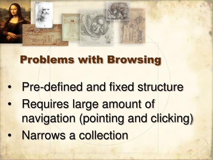 Problems with Browsing