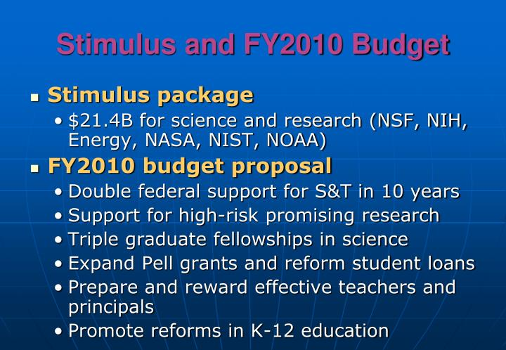 Stimulus and FY2010 Budget