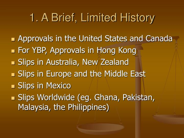 1 a brief limited history