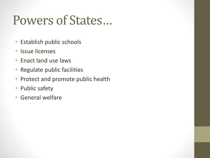 Powers of States…