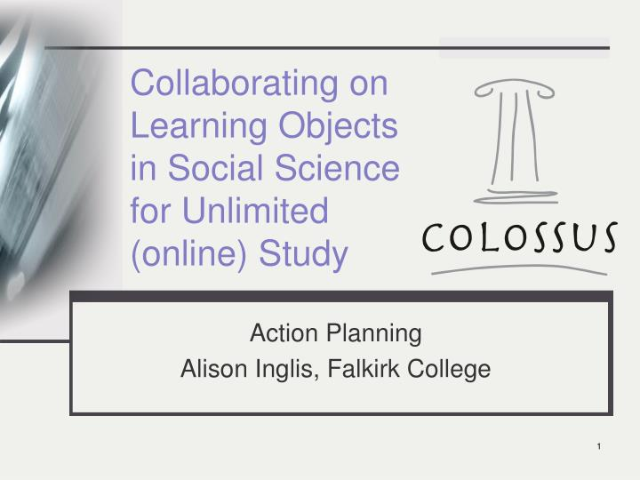Collaborating on learning objects in social science for unlimited online study