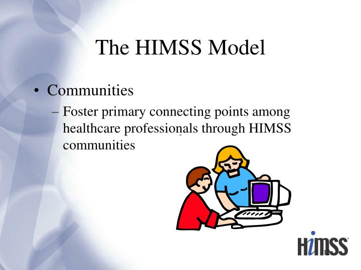 The HIMSS Model