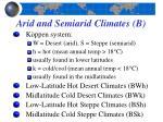 arid and semiarid climates b