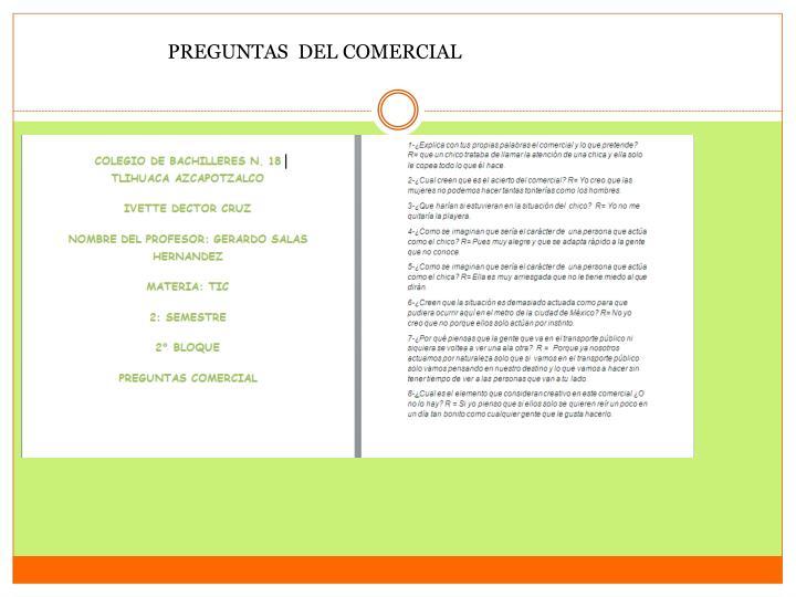 PREGUNTAS  DEL COMERCIAL
