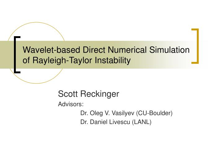wavelet based direct numerical simulation of rayleigh taylor instability n.