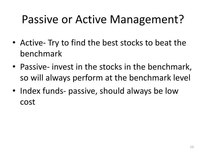 Passive or Active Management?