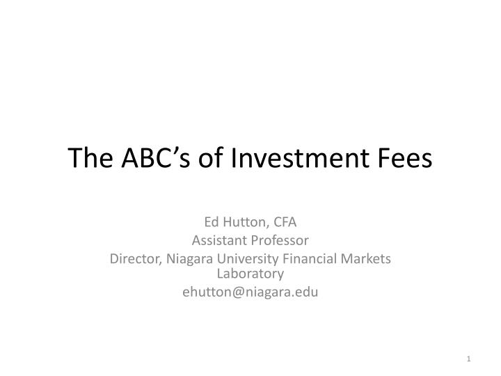 The abc s of investment fees