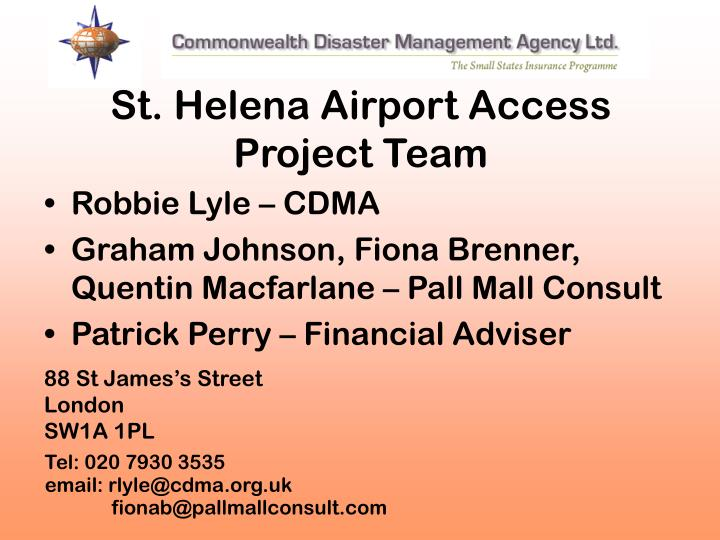 St. Helena Airport Access Project Team