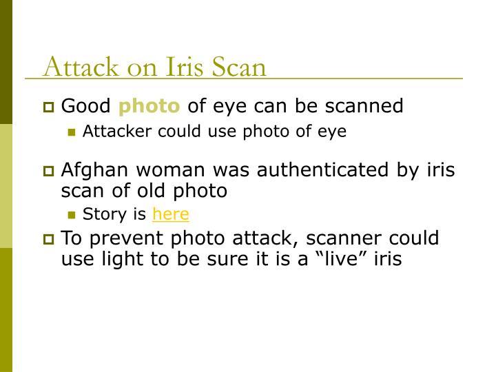Attack on Iris Scan