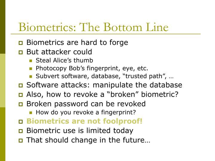 Biometrics: The Bottom Line
