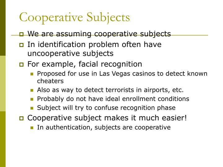 Cooperative Subjects