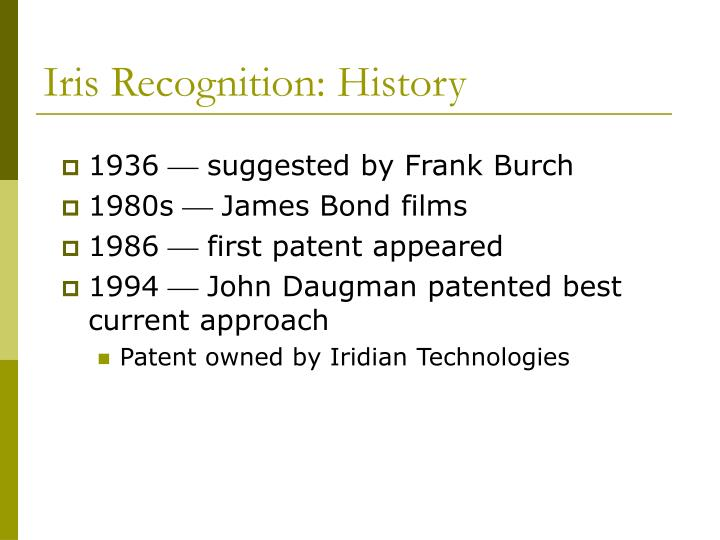 Iris Recognition: History