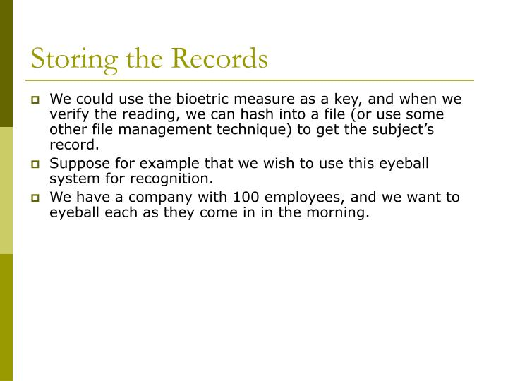 Storing the Records