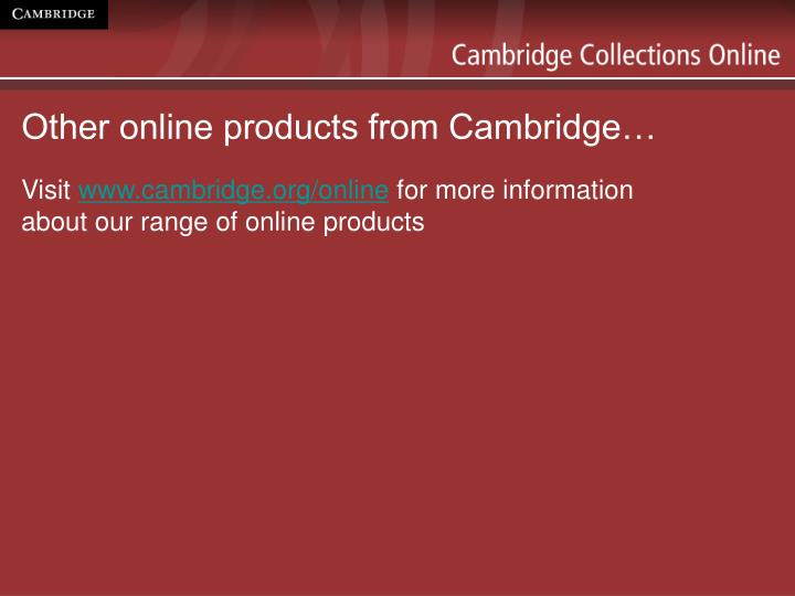 Other online products from Cambridge…