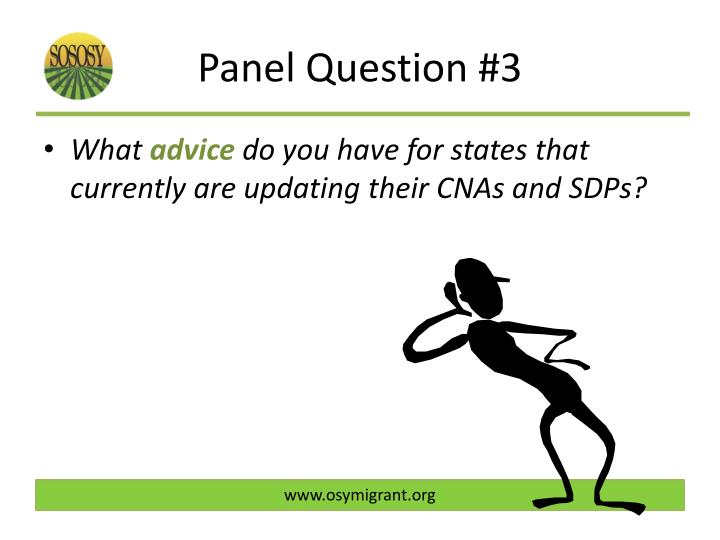Panel Question #3