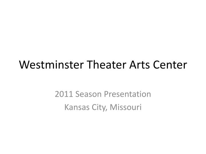 westminster theater arts center n.