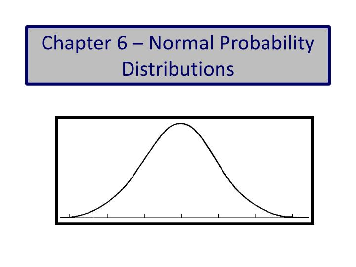 chapter 6 normal probability distributions n.