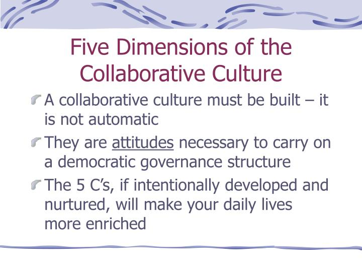 five dimensions of the collaborative culture n.