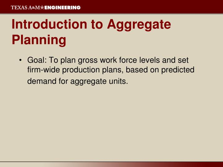 Introduction to aggregate planning