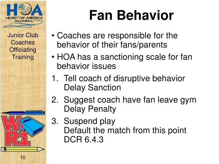Fan Behavior