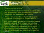 united we play www mysl ca6