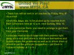 united we play www mysl ca8