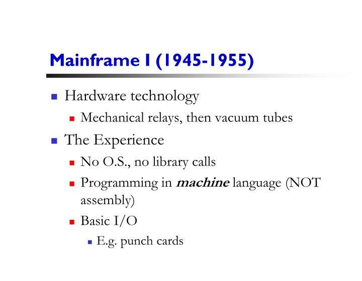 Mainframe I (1945-1955
