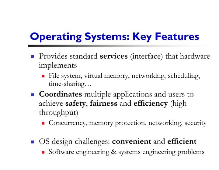 Operating Systems: Key Features