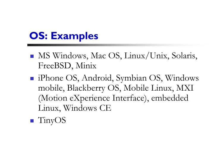 OS: Examples