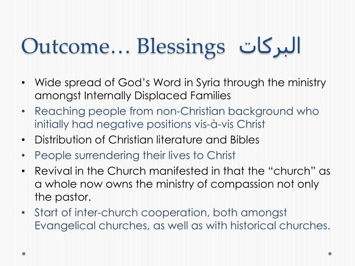 Outcome… Blessings