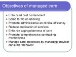 objectives of managed care