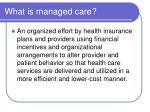 what is managed care
