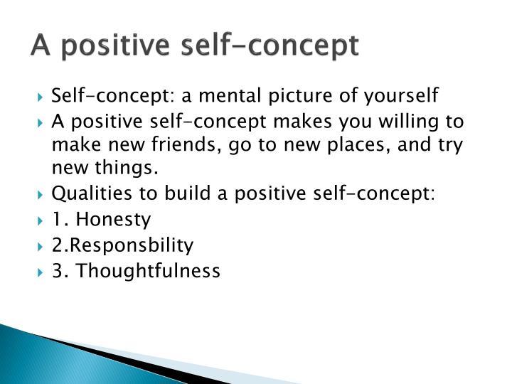 A positive self-concept