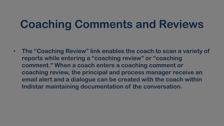 Coaching Comments and Reviews