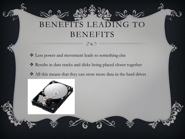 Benefits leading to benefits