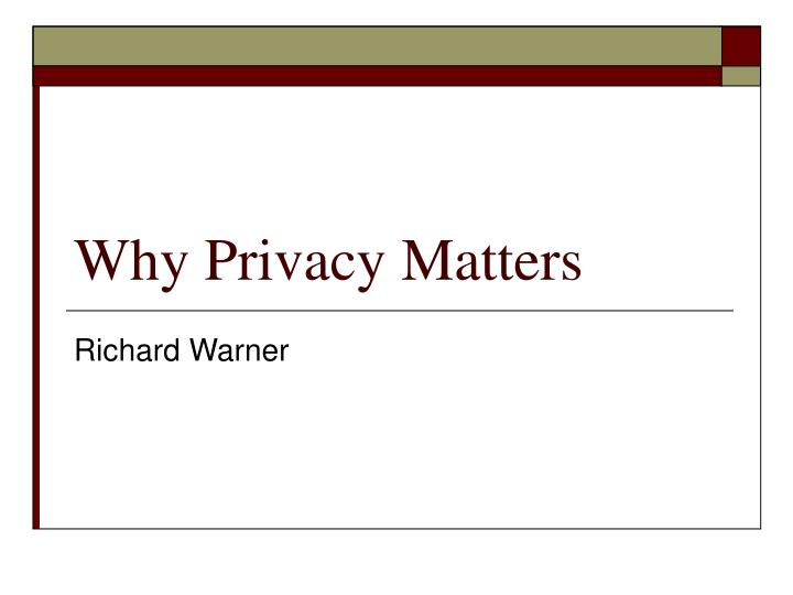 why privacy matters n.