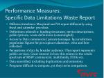 performance measures specific data limitations waste report