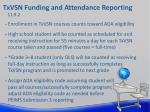 txvsn funding and attendance reporting