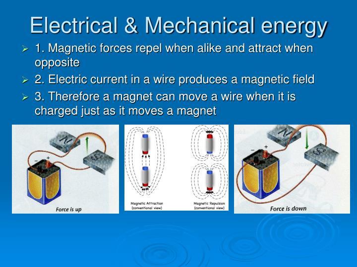 Electrical mechanical energy