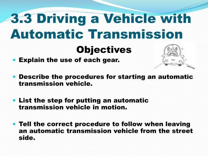 3.3 Driving a Vehicle with Automatic Transmission