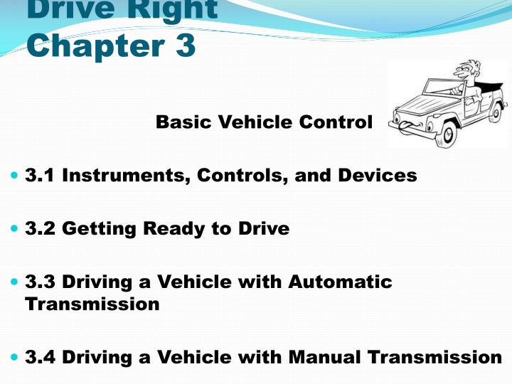 Drive right chapter 3