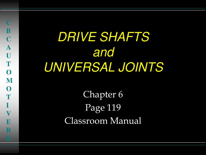 drive shafts and universal joints n.