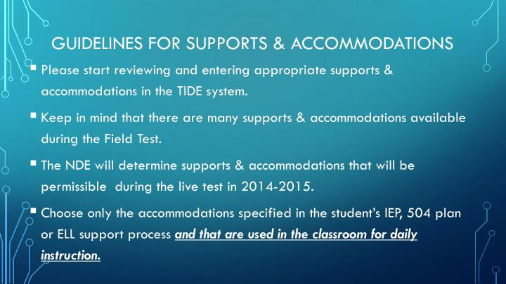 Guidelines for Supports & Accommodations