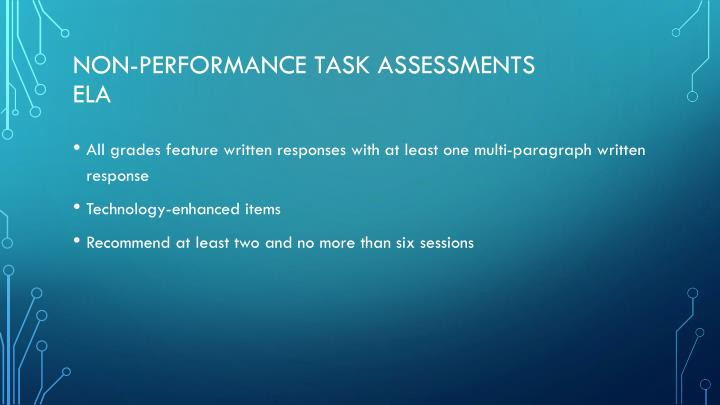 Non-performance task assessments