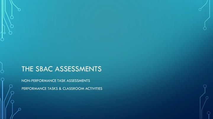 The sbac assessments
